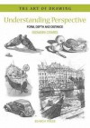 Understanding Perspective: Form, Depth and Distance - Giovanni Civardi