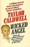 Wicked Angel - Taylor Caldwell
