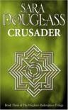 Crusader (Wayfarer Redemption, #6) - Sara Douglass