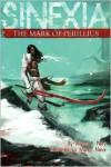 The Mark of Perillius: Sinexia, Book One - Atonus L. Perry