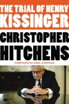 The Trial of Henry Kissinger - Christopher Hitchens, Ariel Dorfman