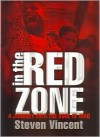 In the Red Zone: A Journey into the Soul of Iraq -
