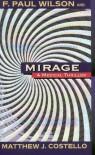 Mirage - F. Paul Wilson, Matthew J. Costello
