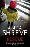 Rescue. Anita Shreve - Anita Shreve