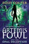 Artemis Fowl. The Opal Deception - Eoin Colfer