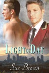 Light of Day - Sue  Brown