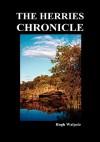 The Herries Chronicles - Hugh Walpole