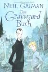 Das Graveyard Buch - Neil Gaiman