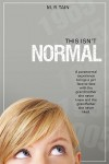 This Isn't Normal - M.R. Tain
