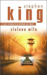 Zielona Mila - Andrzej Szulc, Stephen King