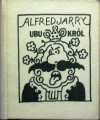 Ubu król czyli Polacy - Alfred Jarry