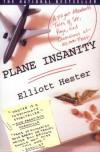 Plane Insanity - Elliott Hester