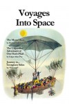 "Voyages into Space (Annotated) - Richard Adams Locke;Edgar Allan Poe;Vivinair ""Vivinair"""