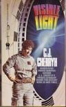 Visible Light - C.J. Cherryh