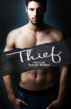 Thief (Love Me With Lies, #3) - Tarryn Fisher