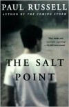 The Salt Point: A Novel - Paul Russell