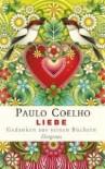 Liebe: Gedanken Aus Seinen Büchern - Paulo Coelho