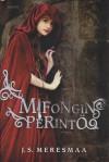Mifongin perintö - J.S. Meresmaa