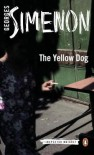 The Yellow Dog - Georges Simenon, Linda Asher