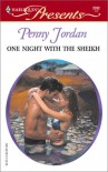 One Night With The Sheikh (Sheikh's Arabian Nights #2) - Penny Jordan