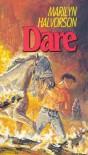 Dare - Marilyn Halvorson