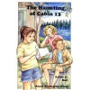 The Haunting of Cabin 13 - Kristi Holl