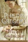 Wieczna Księżniczka - Philippa Gregory