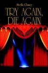 Try Again, Die Again - Stella Clancy