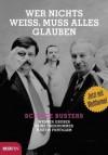 Wer nichts weiss, muss alles glauben - Werner Gruber,  Heinz Oberhummer,  Martin Puntigam, Heinz Oberhummer, Martin Puntigam
