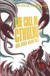 The Call of Cthulhu and Other Weird Tales - H.P. Lovecraft