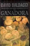 LA GANADORA - David Baldacci