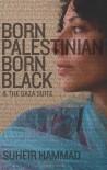 Born Palestinian, Born Black - Suheir Hammad