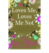 Loves Me, Loves Me Not - Romantic Novelists Association