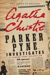 Parker Pyne Investigates: A Short Story Collection - Agatha Christie
