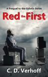 Red the First (Galatia #0.5) - C.D. Verhoff