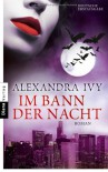 Im Bann der Nacht  - Alexandra Ivy, Kim Kerry