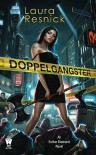 Doppelgangster - Laura Resnick