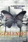 Geblendet Thriller - Christopher Reich, Damaris Brandhorst