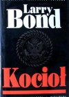 Kocioł - Larry Bond