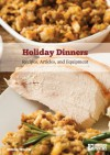 Holiday Dinners: Recipes, Articles and Equipment - Dennis Weaver