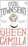 Queen Camilla - Sue Townsend
