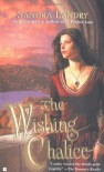 The Wishing Chalice - Sandra Landry