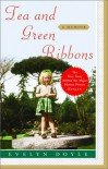Tea and Green Ribbons: Evelyn's Story - Evelyn Doyle
