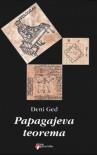 Papagajeva Teorema - Denis Guedj, Jovica Aćin