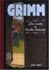 Contes pour les enfants et la maison - Wilhelm Grimm, Jacob Grimm, Natacha Rimasson-Fertin
