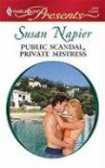 Public Scandal, Private Mistress - Susan Napier