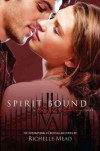 (Spirit Bound) By Mead, Richelle (Author) Paperback on 22-Feb-2011 - Richelle Mead