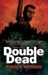 Double Dead - Chuck Wendig