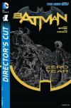 Batman Zero Year Director's Cut #1 - 'Scott Snyder',  'James Tynion IV'