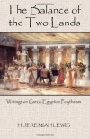 The Balance of the Two Lands: Writings on Greco-Egyptian Polytheism - H. Jeremiah Lewis